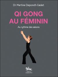 Qi gong au féminin : au rythme des saisons