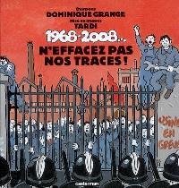 1968-2008..., n'effacez pas nos traces !