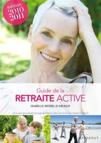 Guide de la retraite active : 2010-2011