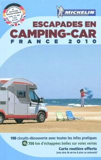 Escapades en camping-car, France 2010