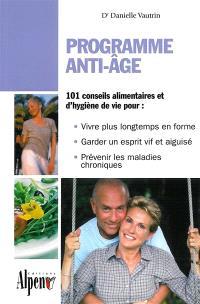 Programme anti-âge : un guide pratique pour tous ceux qui veulent rester jeunes