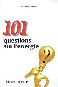 101 questions sur l'énergie