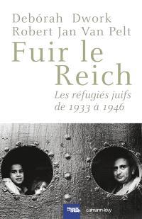 Fuir le Reich : les réfugiés juifs de 1933 à 1946