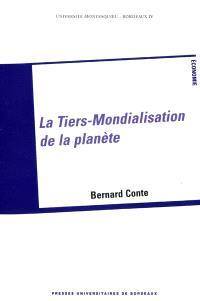 La tiers-mondialisation de la planète