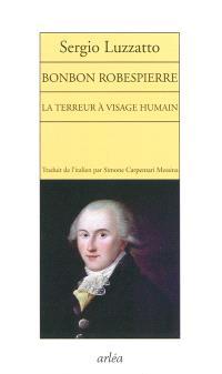 Bonbon Robespierre : la Terreur à visage humain