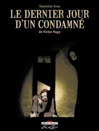 Le dernier jour d'un condamné, de Victor Hugo