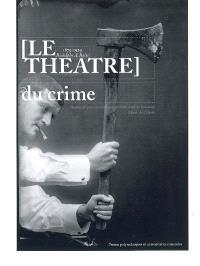 Le théâtre du crime : 1875-1929, Rodolphe A. Reiss : exposition, Musée de l'Elysée, 25.06.09-25.10.09