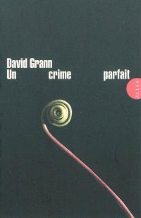 Un crime parfait : un polar postmoderne