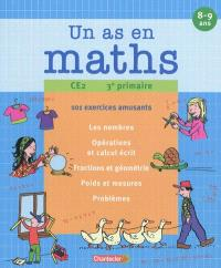 Un as en maths, CE2-3e primaire : 101 exercices amusants