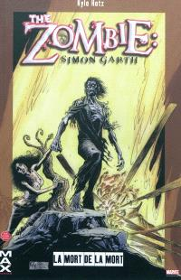 The zombie, Simon Garth, La mort de la mort