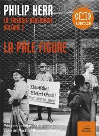 La trilogie berlinoise. Volume 2, La pâle figure