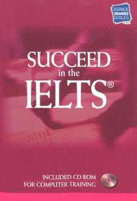 Succeed in the IELTS