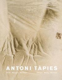 Antoni Tapies : l'image, le corps, le pathos : exposition, Siegen, Museum für Gegenwartskunst , du 13 novembre 2011 au 19 février 2012