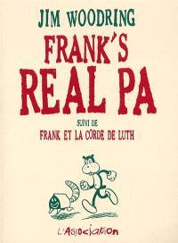 Frank's real Pa; Suivi de Frank et la corde de luth