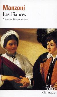 Les fiancés : histoire milanaise du XVIIe siècle
