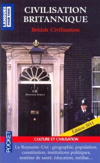 Civilisation britannique : le Royaume-Uni : institutions, système électoral, éducation, syndicats, religions, minorités, Commonwealth = British civilization