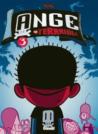 Ange le terrible. Volume 3
