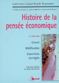 Histoire de la pensée économique : cours, méthodes, exercices corrigés : premier cycle universitaire