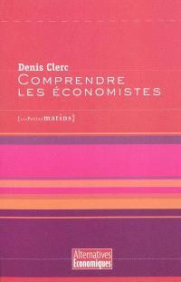 Comprendre les économistes