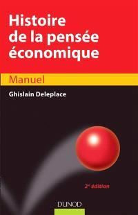Histoire de la pensée économique : du royaume agricole de Quesnay au monde à la Arrow-Debreu