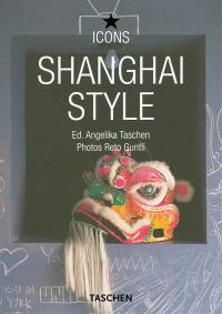 Shanghai style : exteriors, interiors, details