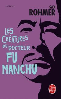 Les créatures du docteur Fu Manchu