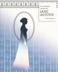 Les nombreux mondes de Jane Austen