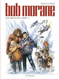Bob Morane. Volume 45, Les dents du tigre. 1