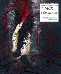 Les nombreuses morts de Jack l'Eventreur