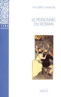 Le personnel du roman : le système des personnages dans les Rougon-Macquart d'Emile Zola