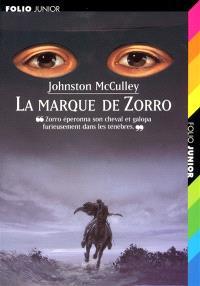 Zorro, La marque de Zorro