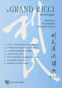 Le grand Ricci numérique : dictionnaire encyclopédique de la langue chinoise