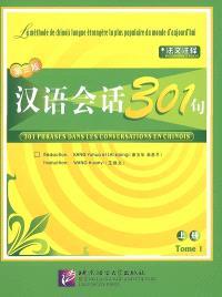 301 phrases dans les conversations en chinois. Volume 1