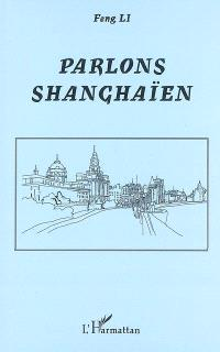 Parlons shanghaïen