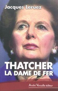Thatcher : la dame de fer