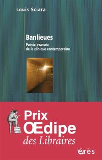Banlieues : pointe avancée de la clinique contemporaine