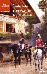 L'attaque du moulin; Suivi de Jacques Damour