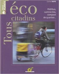 Tous éco-citadins : pédibus, cantine bio, compost de quartier...