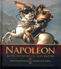 Napoléon : sa vie, ses batailles, son empire