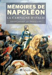 Mémoires de Napoléon. Volume 1, La campagne d'Italie, 1796-1997
