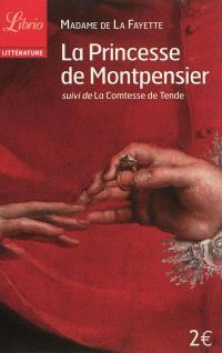 La princesse de Montpensier; Suivi de La comtesse de Tende