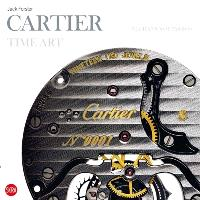 L'art du temps selon Cartier : mécaniques de passion = Cartier time art