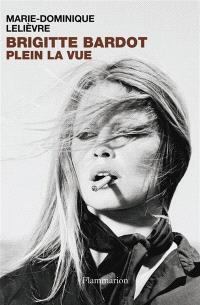 Brigitte Bardot, plein la vue