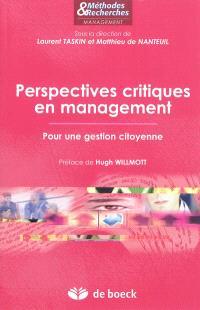 Perspectives critiques en management : pour une gestion citoyenne