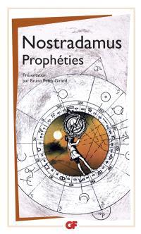 Prophéties : texte intégral et authentique des centuries