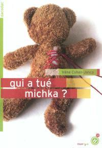 Qui a tué Michka ?