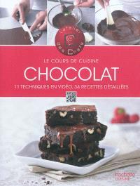 Chocolat : 11 techniques en vidéo, 34 recettes détaillées