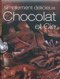 Chocolat et Cie : simplement délicieux