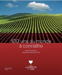 100 vins du monde à connaître