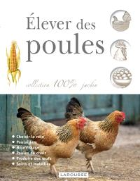 Elever des poules